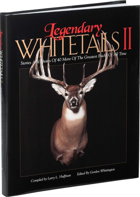 Legendary Whitetails Hunting Book Volume II
