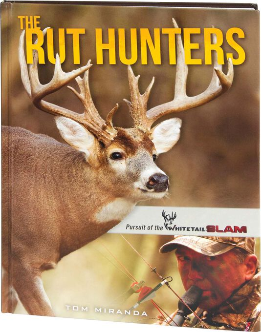 The Rut Hunters Book by Tom Miranda