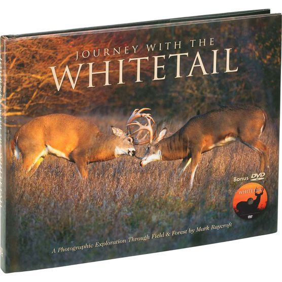 Journey with the Whitetail by Mark Raycroft